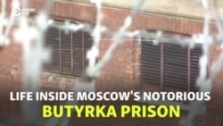 Life Inside Moscow's Notorious Butyrka Prison