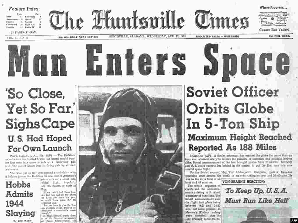 Gagarin's feat made international headlines, even all the way in Huntsville, Alabama.