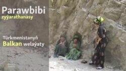 Balkan: Parawbibi zyýarathanasy