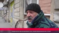 İlham Əliyevdən hansı problemlərin həllini gözləyirsiz?
