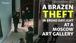 The Art Of The Steal: Suspect Detained After Brazen Moscow Gallery Heist