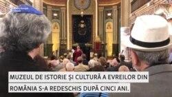 """""""Și noi am clădit România"""" - S-a redeschis Muzeul Culturii și Istoriei Evreilor din România"""