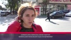 Azərbaycanda həbsxanalardakı vəziyyət, məhbusların problemləri haqda nə eşitmisiz?