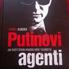 Обкладинка книги «Агенти Путіна. Як російські шпигуни крадуть наші секрети»