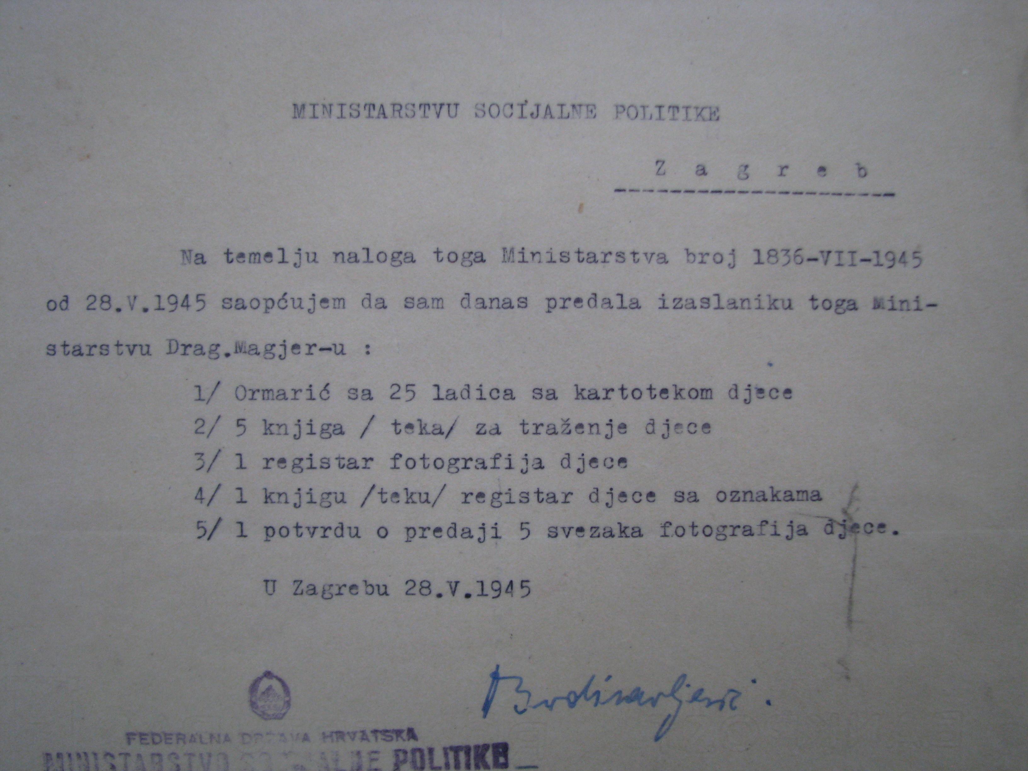 Izjava Diane Budisavljević o predaji dokumentacije, 28. svibnja 1945. S potpisom Diane i potvrdom Breslera o preuzimanju dokumenatacije i njenoj pohrani u odsjek socijalne zaštite HR HDA