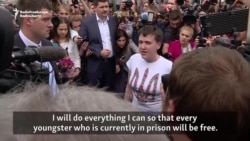 Savchenko Vows To Fight To Free Other Prisoners
