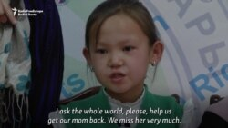 Kazakh Kids Beg For Release Of Parents From China