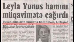 """«Leyla Yunus """"birləşin"""" deyəndə tək Azərbaycanı nəzərdə tutmurdu»"""