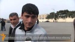 Azərbaycan-Portuqaliya oyunu barədə azarkeşlərin fikri