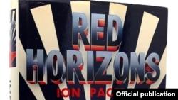 Detaliu de pe coperta volumului Red Horizons, de Ion MIhai Pacepa, ediție americană publicată în 1987