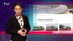 Olimpiya kompleksləri: 40 bina var, yenilər tikilir Bunlar sizin işinizə yarayırmı?