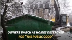 Moscow Resident Watches As House Demolished For 'Public Good'