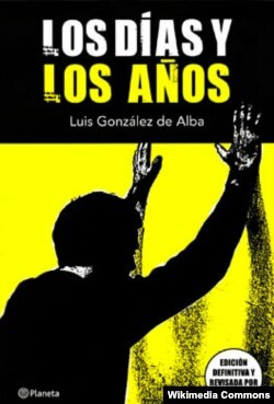 """Луис Гонсалес де Альбанын """"Башка күндөр жана башка жылдар"""" деген китебинин мукабасы."""