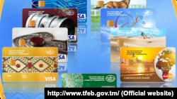 Türkmenistanyň banklary tarapyndan berilýän plastik kartlar
