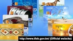 Türkmenistanyň banklarynyň çykaran plastik kartlary