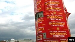 Posters in the Macedonia capital Skopje declare: 'One name, one nation, Macedonia forever.'