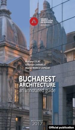 Ediția engleză a Ghidului Bucureștiului realizat sub egida Ordinului arhitecților