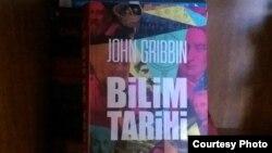 """John Gribbin, """"Elm tarixi"""" kitabının türkcə nəşri"""