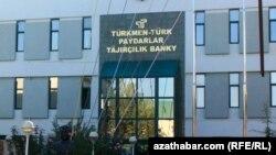 Aşgabatdaky Türkmen-Türk paýdarlar täjirçilik banky