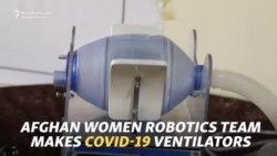 Afghan Women Robotics Team Makes COVID-19 Ventilators