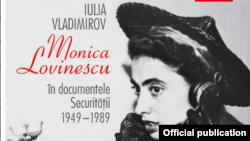 """""""Monica Lovinescu în documentele Securității. 1949-1989"""", detaliu de pe copertă."""