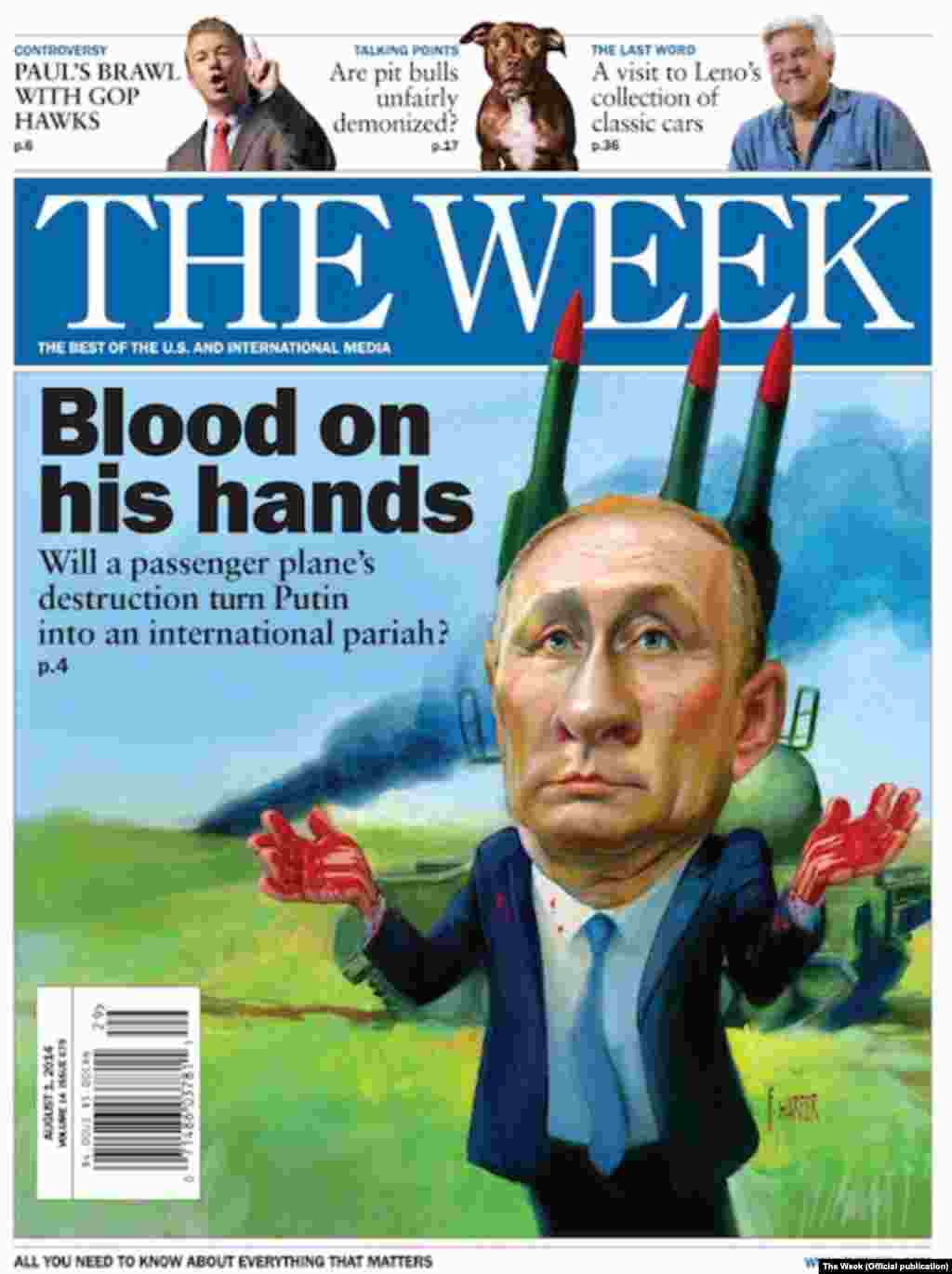 "The August 1 U.S. edition of the British news magazine ""The Week"" shows Putin with ""blood on his hands"" in front of the Buk surface-to-air missile launcher, which has been blamed for the MH17 downing."