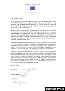 Еуропарламенттің бірнеше депутаты Хадиджа Исмайловаға байланысты Еуропа Одағының сыртқы істер жөніндегі өкілі Кэтрин Эштонға хат жазды.