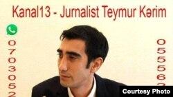 Jurnalist Teymur Kərimov