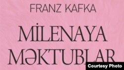 """Frans Kafkanın Azərbaycanca çıxmış """"Milenaya məktublar"""" kitabı."""