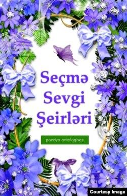 """""""Seçmə Sevgi Şeirləri"""" kitabının üz qabığı"""