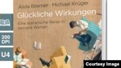"""""""Glückliche Wirkungen: Eine literarische Reise in bessere Welten"""" kitabının üz qabığı."""