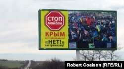 An anti-Maidan billboard outside the Crimean town of Belogorsk, one of many that have been posted throughout the region.