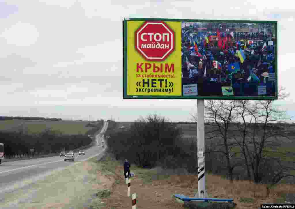 The roads of Crimea are blanketed by thousands of Stop maidan billboards installed by a mysterious, lavishly funded nongovernmental organization.