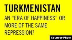 Amnesty International ұйымының 2013 жылғы Түркіменстандағы адам құқықтарына қатысты дайындаған есебінің мұқабасы.