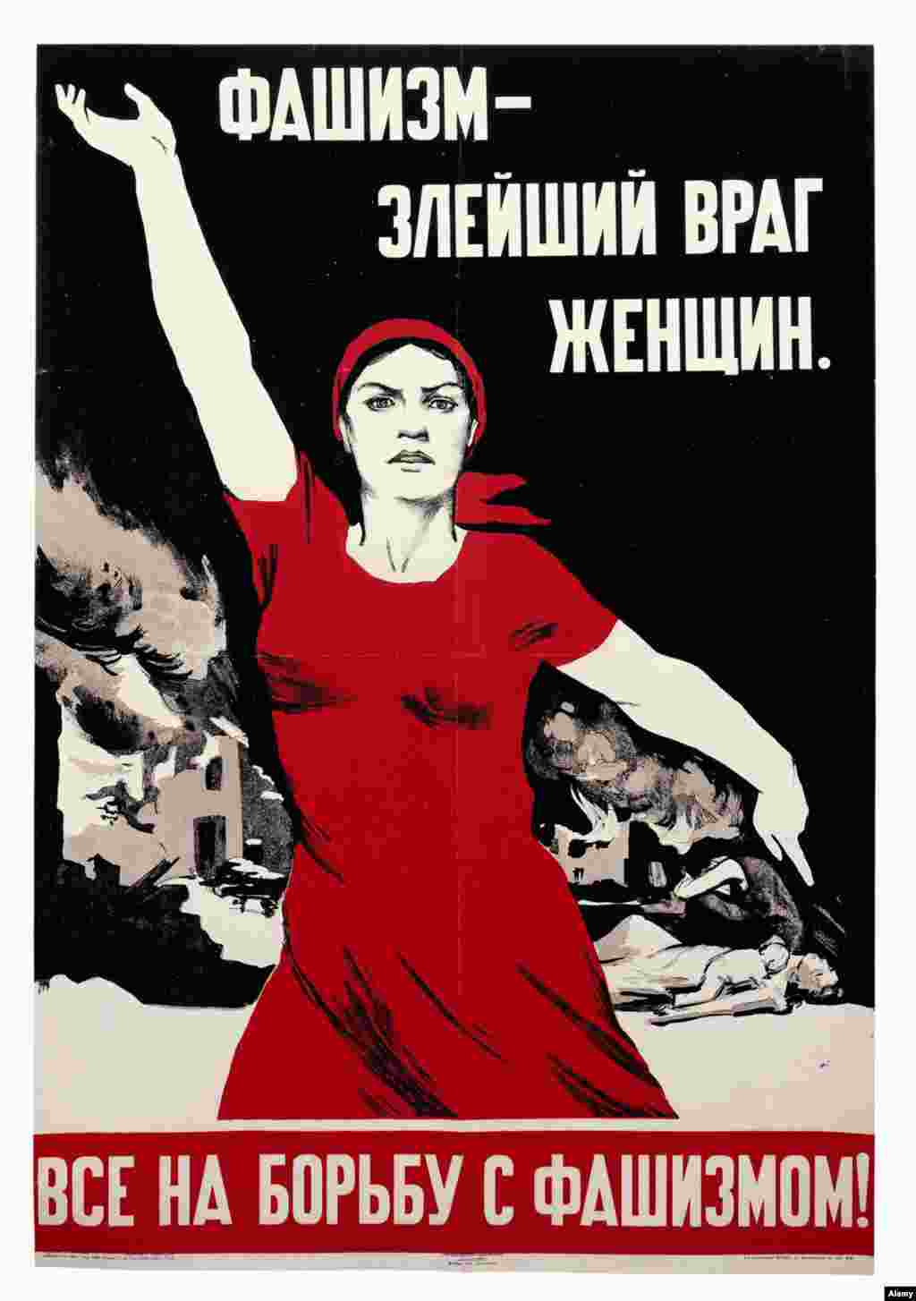 "That sign is a play on this famous Soviet wartime propaganda poster declaring ""Fascism is the most vicious enemy of women. All rise to fight fascism!"""
