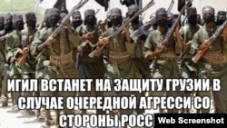 "An image on a pro-Georgia account on Russian social network VKontakte vowing: ""ISIS [Islamic State] will defend Georgia in the event of another aggression from Russia."""
