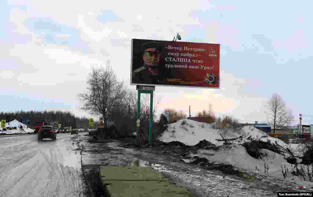"The Perm branch of the Communist Party has posted roadside billboards across the region with the rhyming couplet: ""The winds of history have picked up speed. Our Urals workers revere Stalin!"""