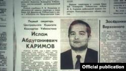 Ислам Каримовтың Өзбек ССР-і коммунистік партиясының басшысы болып тағайындалғаны туралы 1989 жылы «Правда» газетінде жарияланған ақпарат.