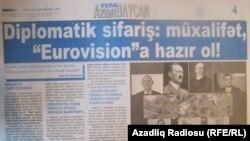Aprelin 27-də «Yeni Azərbaycan» qəzetində dərc olunan «Diplomatik sifariş: müxalifət, «Eurovision»a hazır ol!» məqaləsi