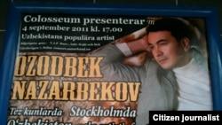 Стокҳолмда Ўзбекистон халқ артисти Озодбек Назарбековнинг концертига реклама.