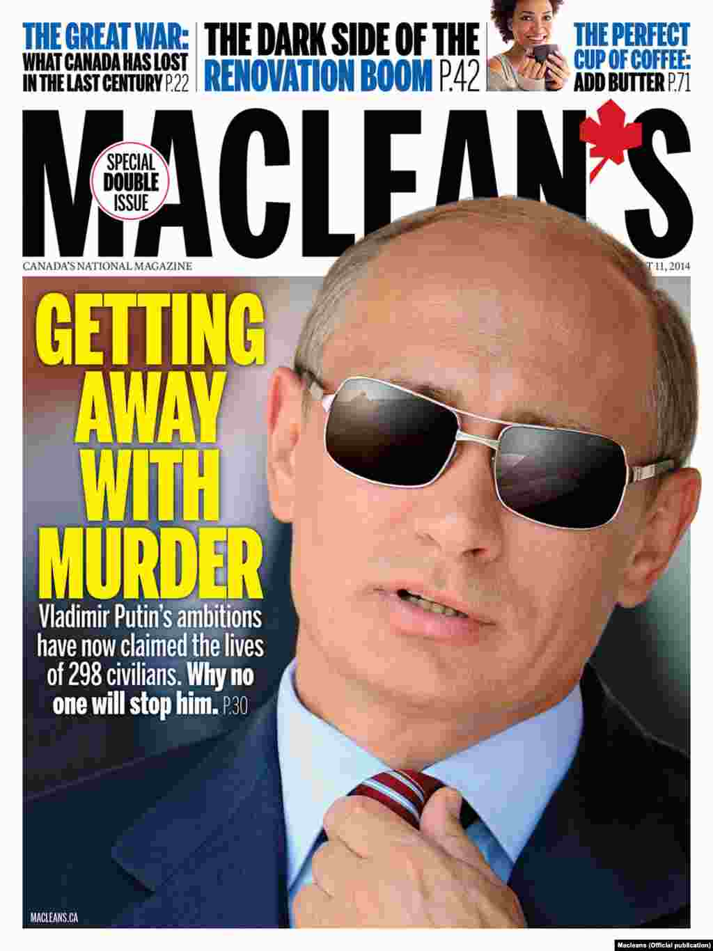 """Getting Away With Murder"" -- Canada's ""Maclean's"" weekly news magazine puts the blame for the MH17 crash squarely on ""Putin's ambitions."""