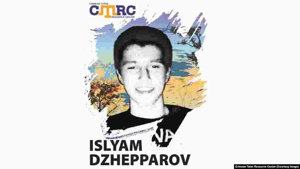"Islyam Dzhepparov, Crimean Tatar He is the son of Crimean Tatar activist Abdurashid Dzhepparov. In September 2014, witnesses said two masked men in black uniforms, probably of the ""Crimean self-defense forces,"" frisked Islyam Dzhepparov and his fellow activist Dzhavdet Islyamov, forced them into a minibus, and drove them toward the city of Feodosia. Islyam Dzhepparov was 18 at the time of his disappearance."