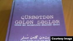 """""""Qürbətdən gələn səslər"""" kitab;"""