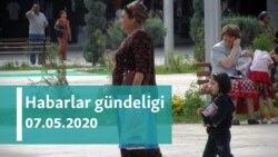 Habarlar gündeligi - 7-nji maý, 2020-nji ýyl