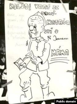 """Эненин каты: """"Коля, үйгө кайтчы. Наташа Иван менен жүрөт. Апаң"""". (Советтик жоокерлерди үйүнө кайтууга чакырган чех карикатура-плакаты). 1968-жыл."""