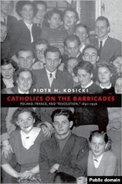 Catolici pe baricade, apărută la Yale University Press