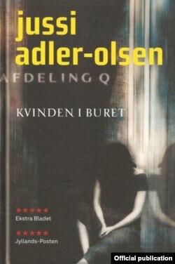 "Юсі Адлер-Ольсан, ""Жанчына ў клетцы"" (Jussi Adler-Olsen, ""Kvinden i buret"", 2007), Данія."