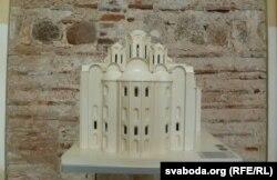 Макет-прататып у Музэі гісторыі архітэктуры Сафійскага сабора