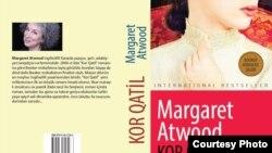 """Margaret Atwood'un Azərbaycan dilində """"Kor qatil"""" romanı"""