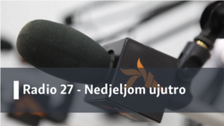 Radio 27 - Nedjeljom ujutro